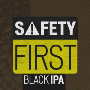 Safety First Black IPA